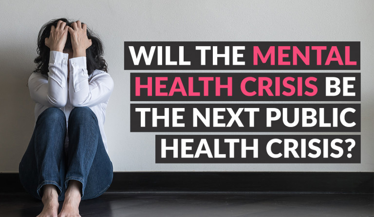 Will The Mental Health Crisis Be The Next Public Health Crisis