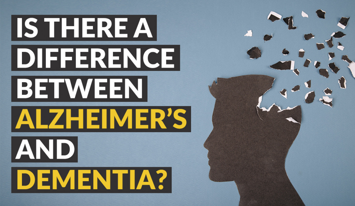 Is There A Difference Between Alzheimer's and Dementia